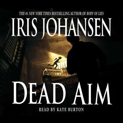 Dead Aim Audiobook, by Iris Johansen
