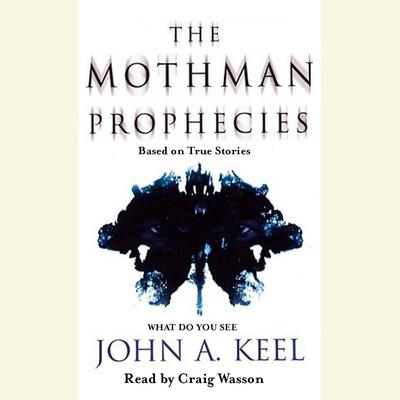 The Mothman Prophecies Audiobook, by