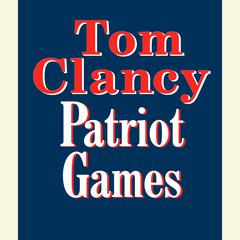 Patriot Games Audiobook, by Tom Clancy
