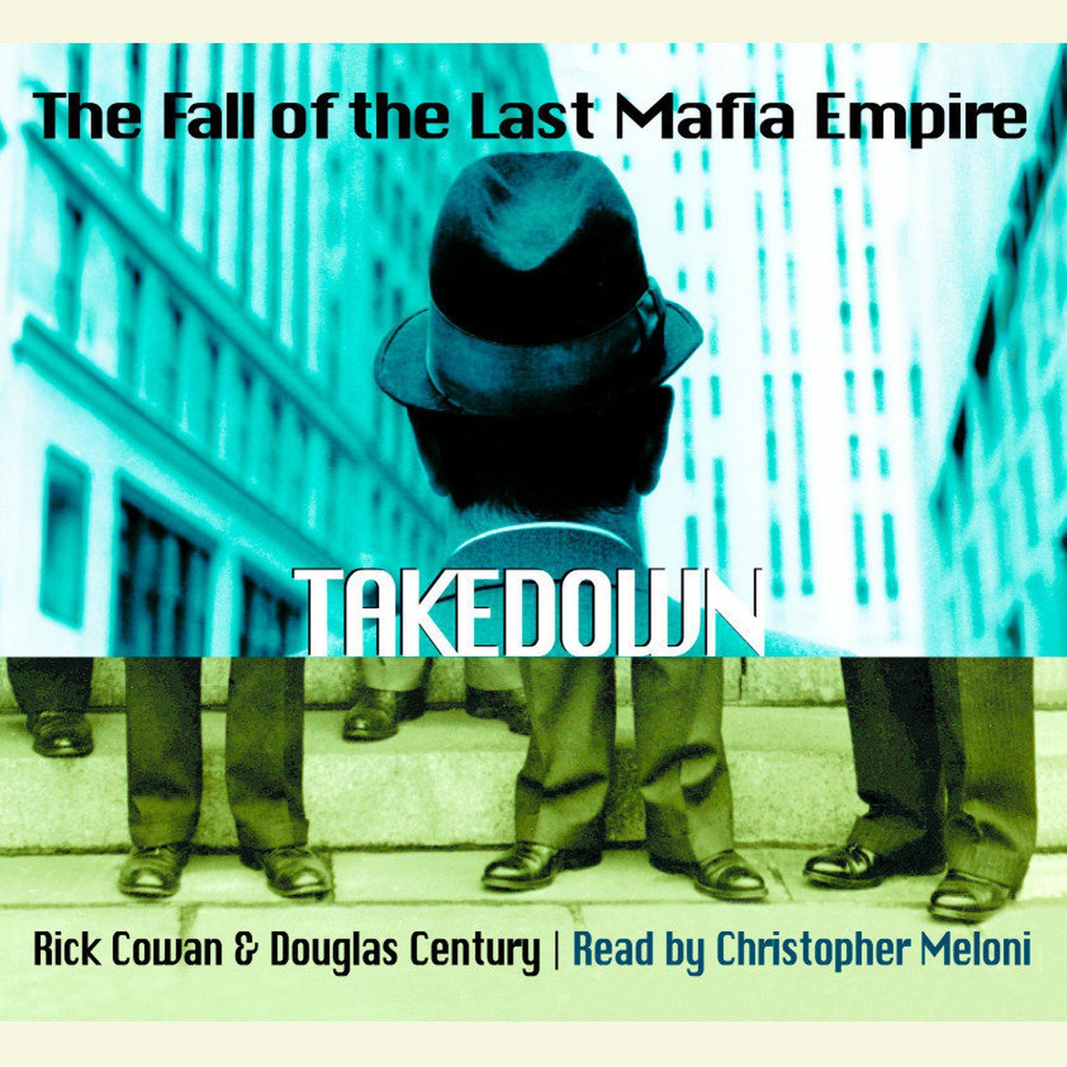 Printable Takedown: The Fall of the Last Mafia Empire Audiobook Cover Art