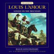 Lonely on the Mountain: The Sacketts Audiobook, by Louis L'Amour