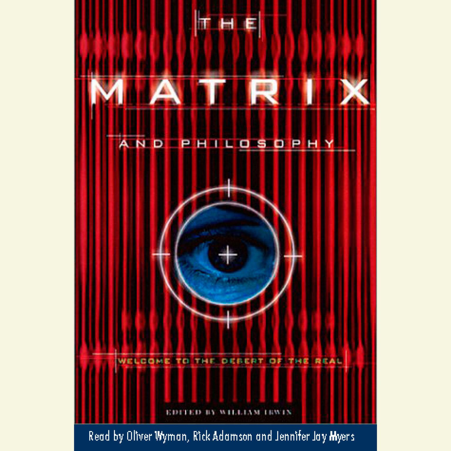 Printable The Matrix and Philosophy: Welcome to the Desert for Real Audiobook Cover Art