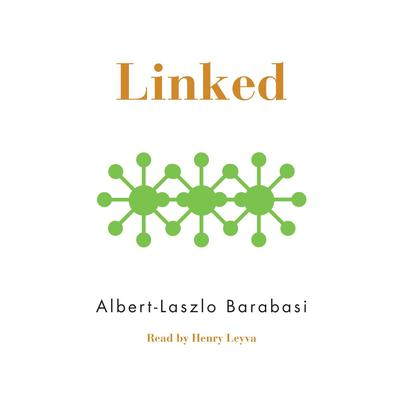 Linked: The New Science of Networks Audiobook, by Albert-László  Barabási