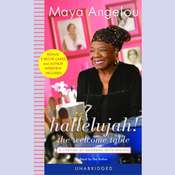 Hallelujah! The Welcome Table: A Lifetime of Memories, by Maya Angelou