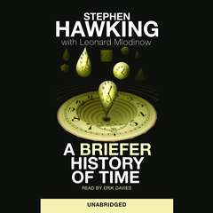 A Briefer History of Time Audiobook, by Leonard Mlodinow, Stephen Hawking