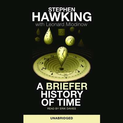 A Briefer History of Time Audiobook, by Stephen Hawking