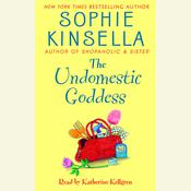The Undomestic Goddess Audiobook, by Sophie Kinsella