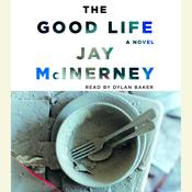 The Good Life Audiobook, by Jay McInerney