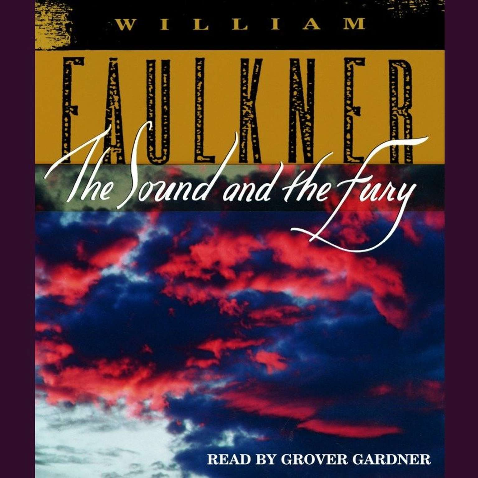 Printable The Sound and the Fury: The Corrected Text with Faulkner's Appendix Audiobook Cover Art