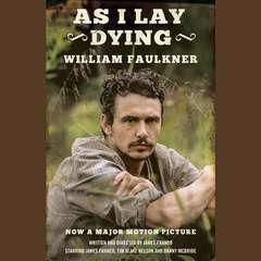 As I Lay Dying Audiobook, by William Faulkner