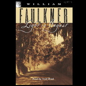 Light in August (Part 1 of 2), by William Faulkner