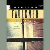 Sanctuary Audiobook, by William Faulkner
