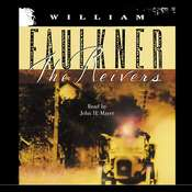 The Reivers: A Reminiscence Audiobook, by William Faulkner