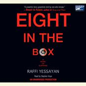 Eight in the Box: A Novel of Suspense Audiobook, by Raffi Yessayan