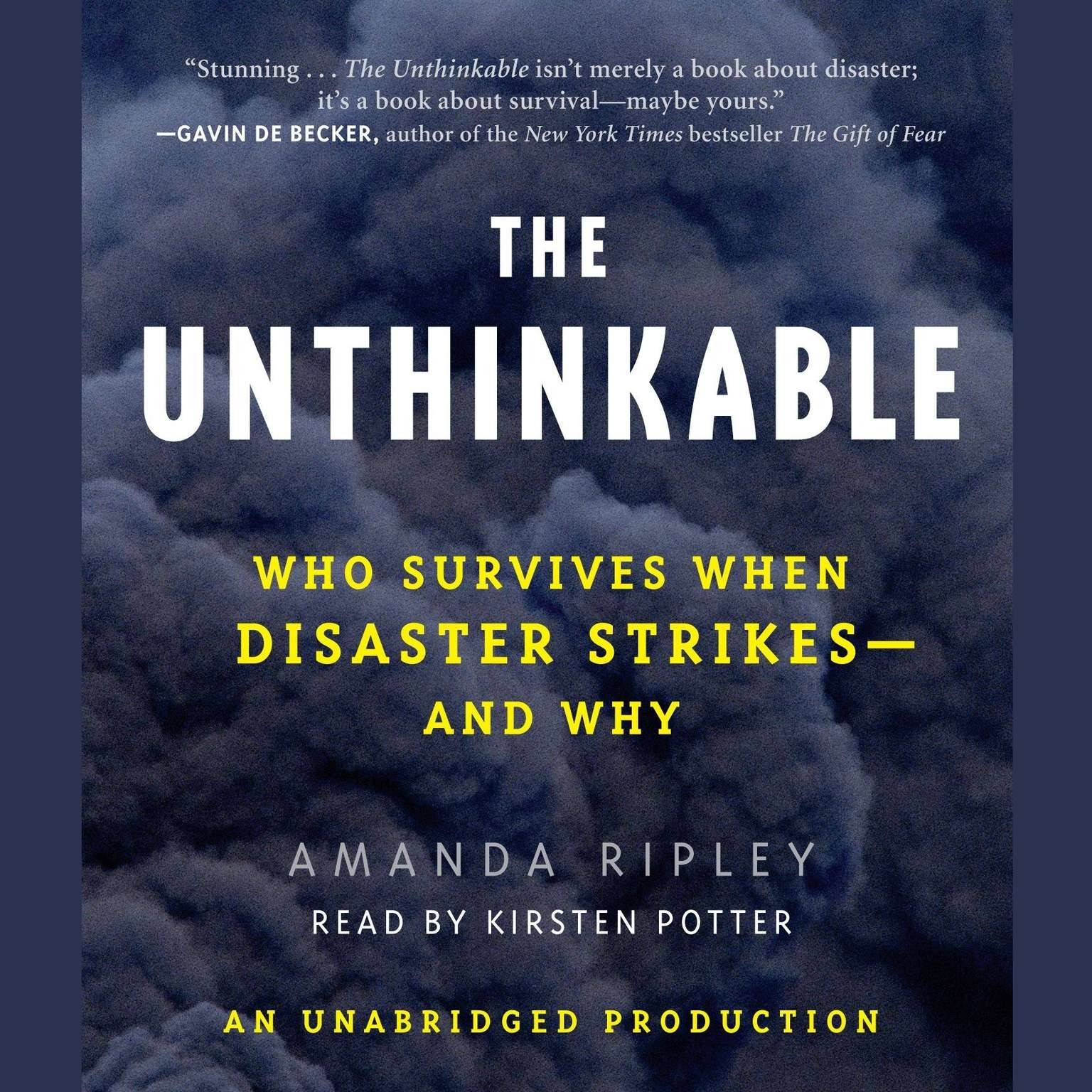 Printable The Unthinkable: Who Survives When Disaster Strikes - and Why Audiobook Cover Art