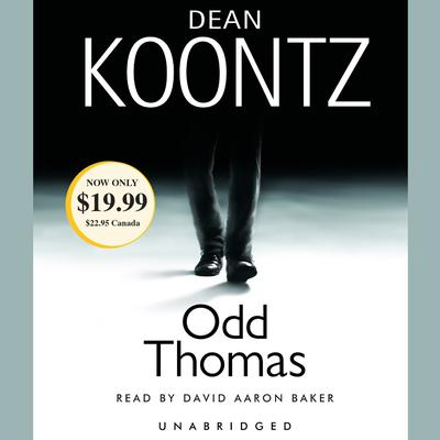 Odd Thomas: An Odd Thomas Novel Audiobook, by Dean Koontz