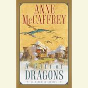 A Gift of Dragons Audiobook, by Anne McCaffrey