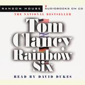 Rainbow Six Audiobook, by Tom Clancy