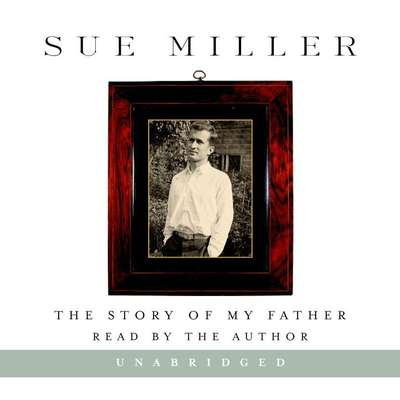 The Story of My Father: A Memoir Audiobook, by