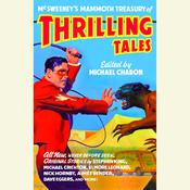 McSweeneys Mammoth Treasury of Thrilling Tales Audiobook, by Michael Chabon