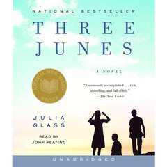 Three Junes: A novel Audiobook, by Julia Glass