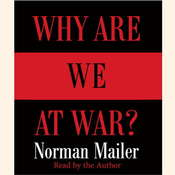 Why Are We at War?, by Norman Mailer