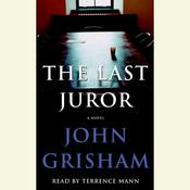 The Last Juror: A Novel, by John Grisham