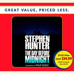 The Day Before Midnight: A Novel Audiobook, by Stephen Hunter