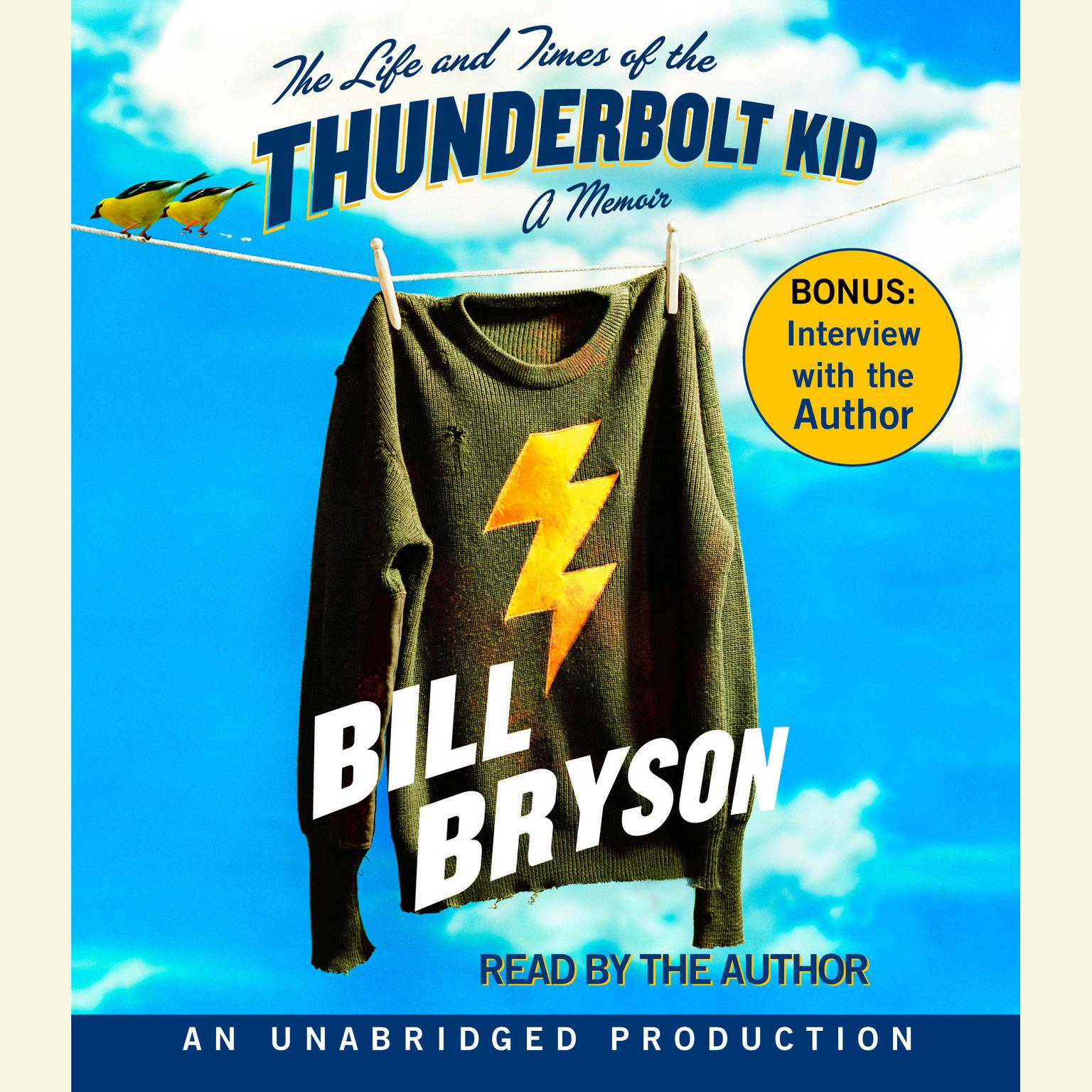 Printable The Life and Times of the Thunderbolt Kid: A Memoir Audiobook Cover Art