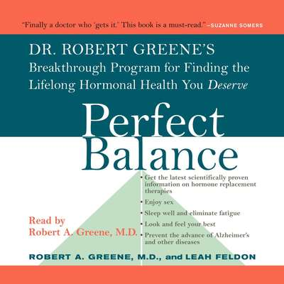 Perfect Balance: Dr. Robert Greenes Breakthrough Program for Finding the Lifelong Hormonal Health You Deserve Audiobook, by Robert A. Greene