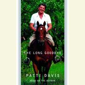 The Long Goodbye Audiobook, by Patti Davis
