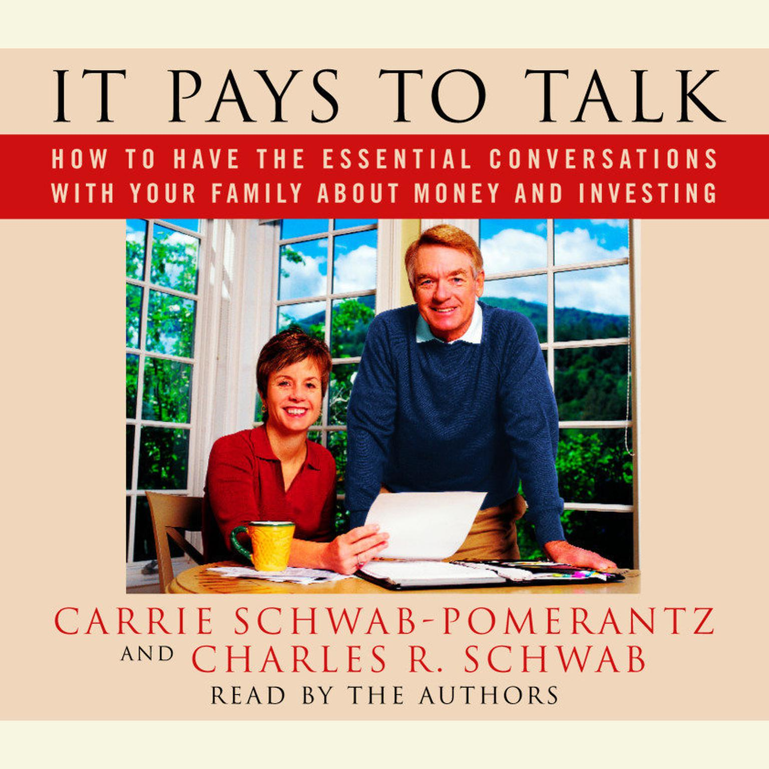 Printable It Pays to Talk: How to Have the Essential Conversations with Your Family About Money and Investing Audiobook Cover Art