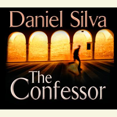 The Confessor Audiobook, by Daniel Silva