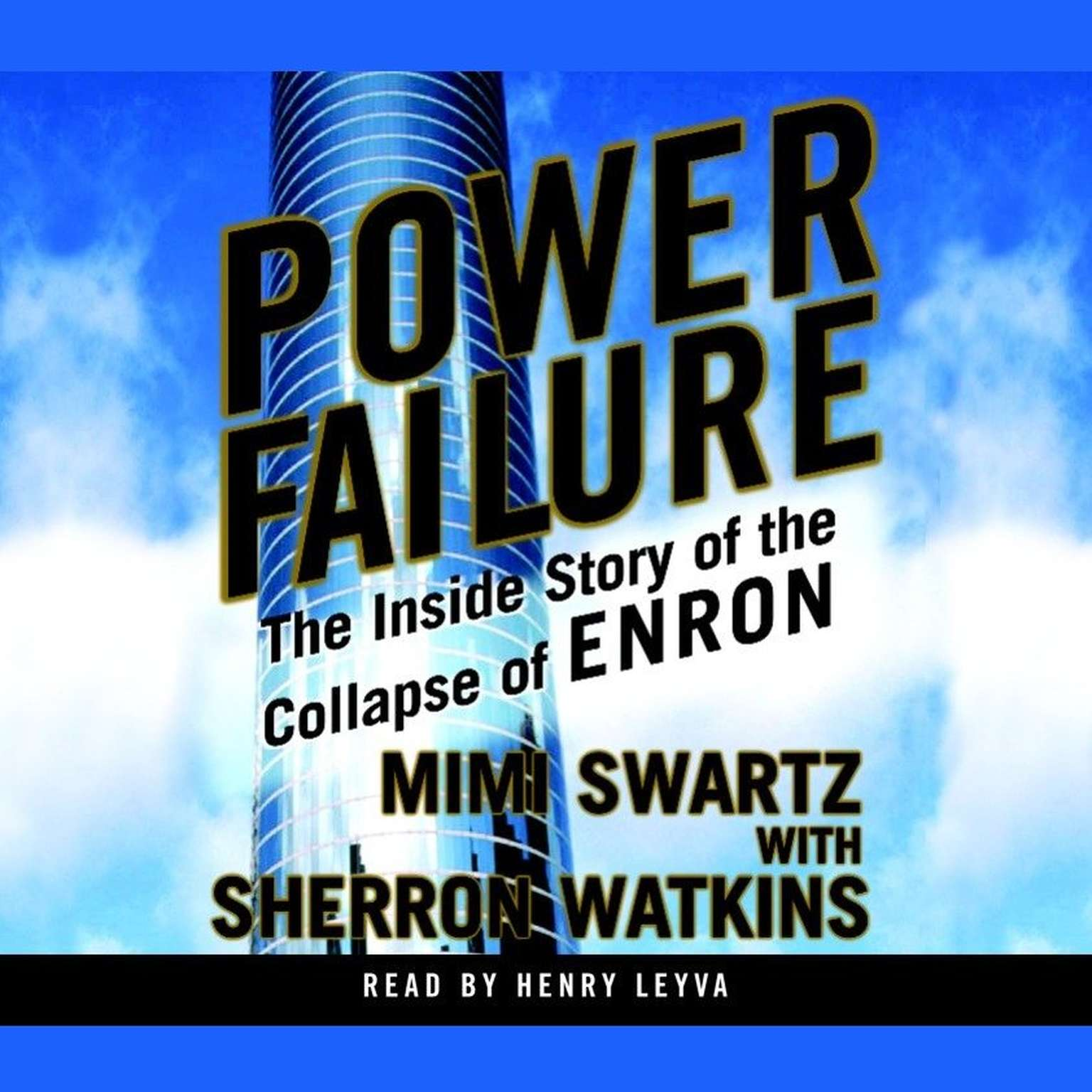 Printable Power Failure: The Inside Story of the Collapse of Enron Audiobook Cover Art