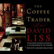 The Coffee Trader: A Novel, by David Liss