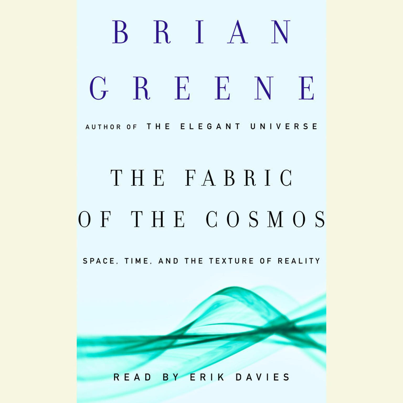 Printable The Fabric of the Cosmos: Space, Time, and the Texture of Reality Audiobook Cover Art