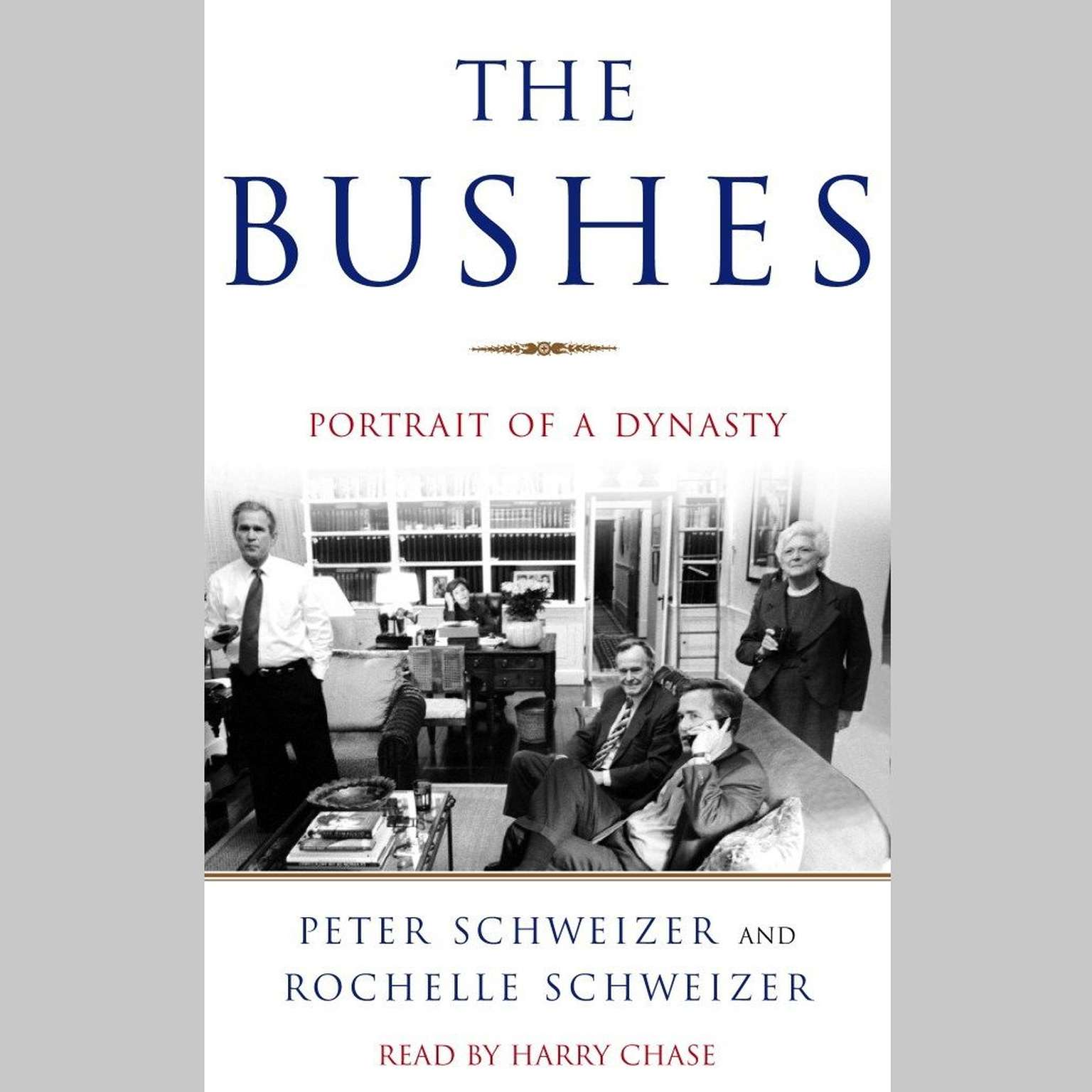Printable The Bushes: Portrait of a Dynasty Audiobook Cover Art