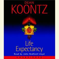 Life Expectancy Audiobook, by Dean Koontz