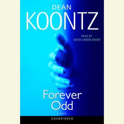 Forever Odd: An Odd Thomas Novel Audiobook, by Dean Koontz