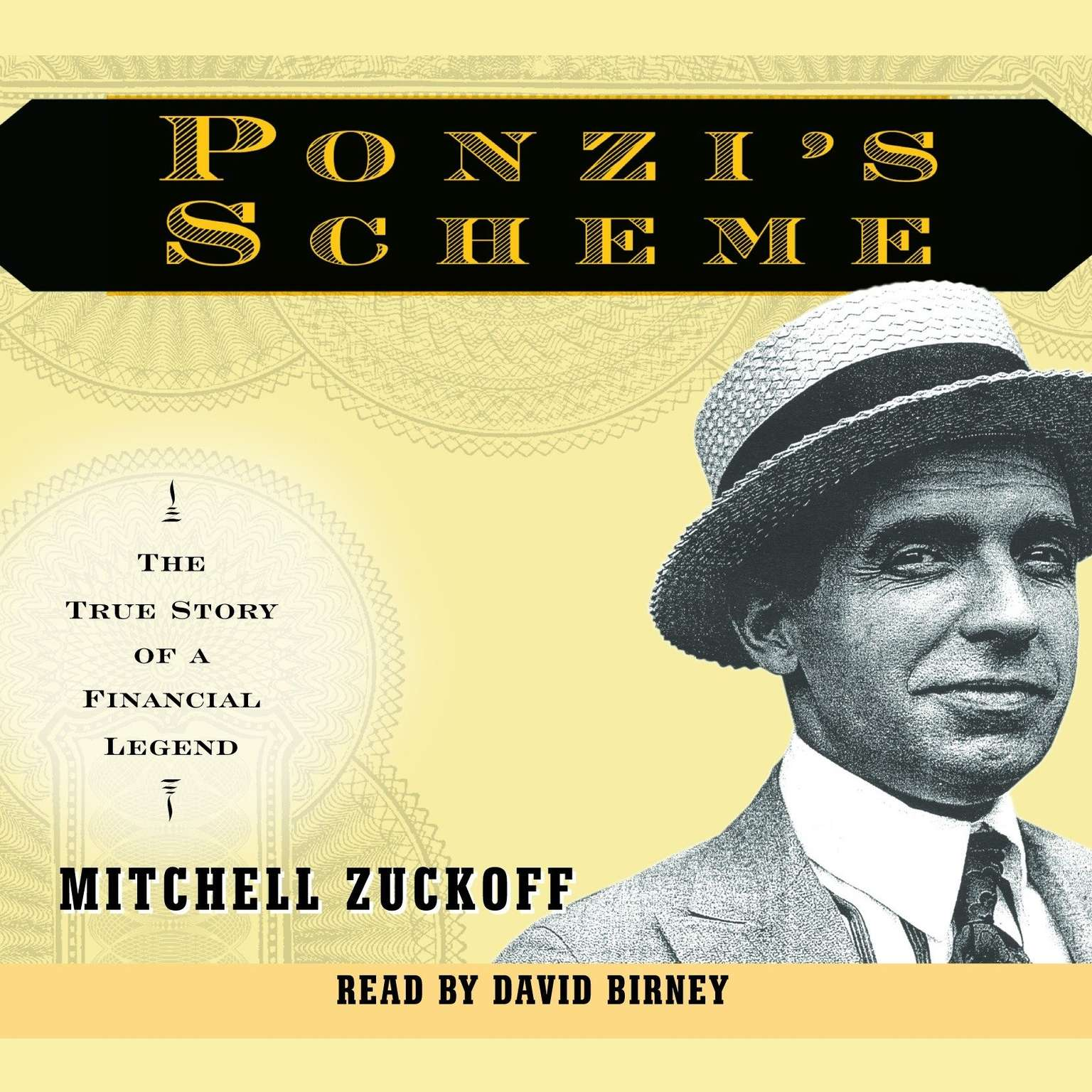 Printable Ponzi's Scheme: The True Story of a Financial Legend Audiobook Cover Art