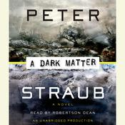 A Dark Matter, by Peter Straub