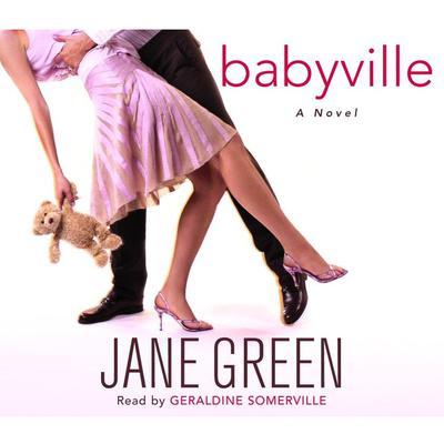 Babyville: A Novel Audiobook, by Jane Green