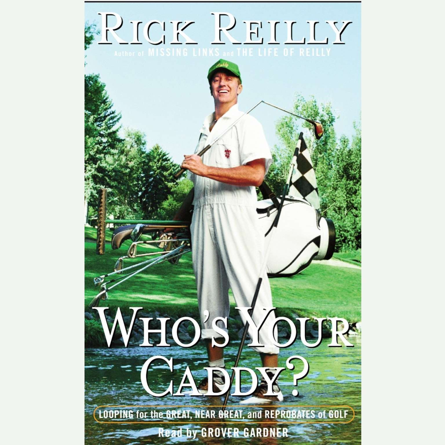 Printable Who's Your Caddy?: Looping For the Great, Near Great and Reprobates of Golf Audiobook Cover Art