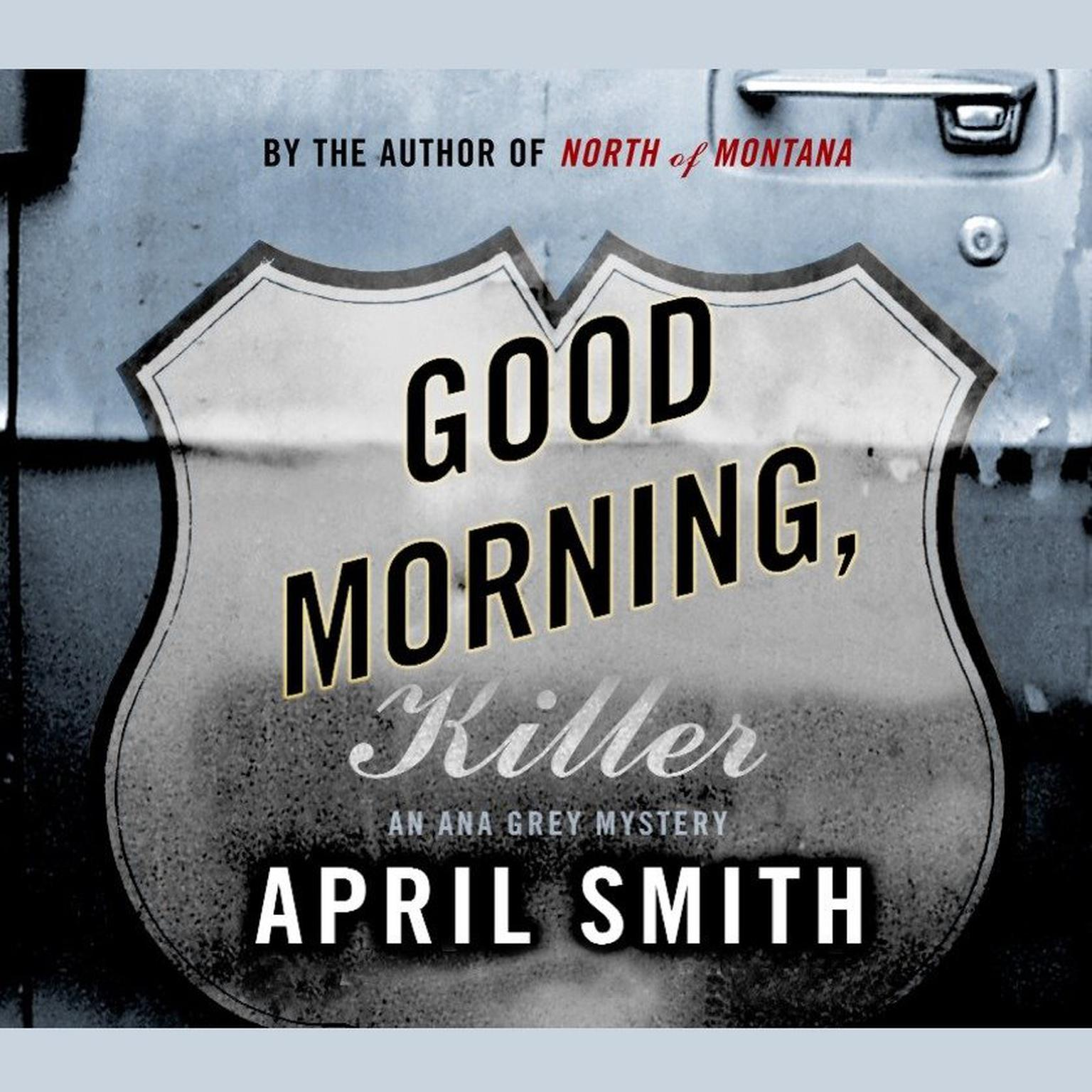 Printable Good Morning, Killer: An Ana Grey Mystery Audiobook Cover Art