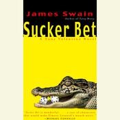 Sucker Bet: A Tony Valentine Novel Audiobook, by James Swain