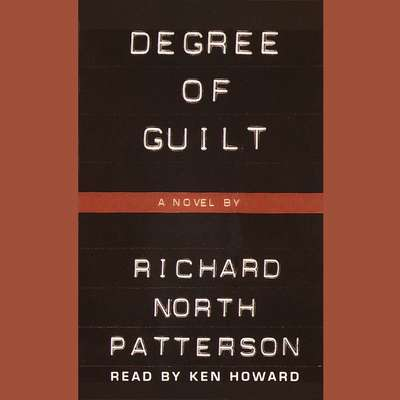 Degree of Guilt Audiobook, by Richard North Patterson
