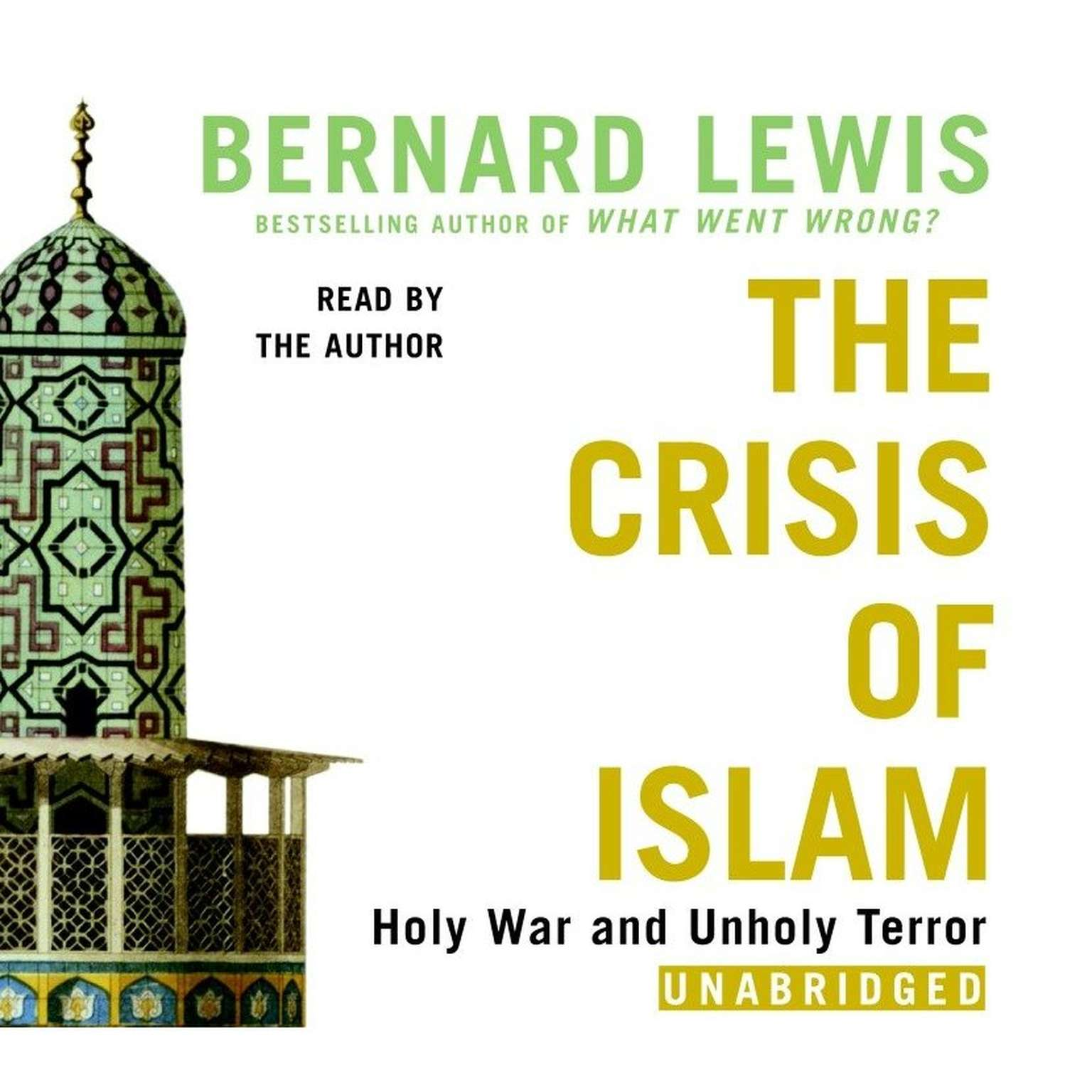Printable The Crisis of Islam: Holy War and Unholy Terror Audiobook Cover Art