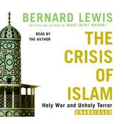 The Crisis of Islam: Holy War and Unholy Terror, by Bernard Lewis