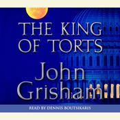 The King of Torts: A Novel, by John Grisham