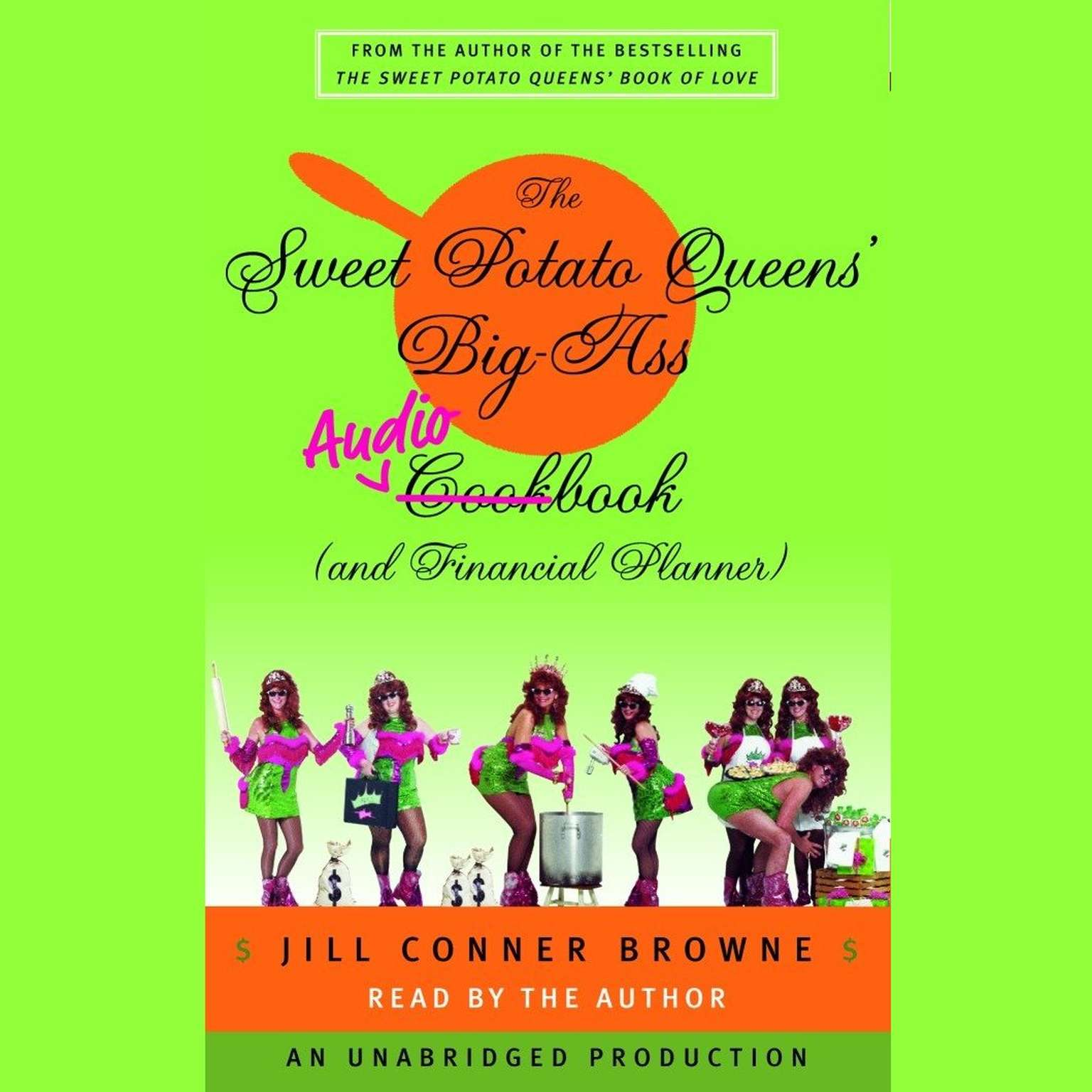 Printable The Sweet Potato Queens' Big-Ass Cookbook (and Financial Planner) Audiobook Cover Art